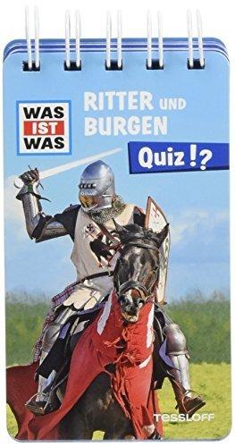 Tessloff - Was ist Was - Quiz - Ritter und Burgen Bild 1