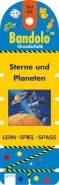 Barnhusen, Friederike: Bandolo # Set 62: Sterne und Planeten. Ab 6 Jahre.